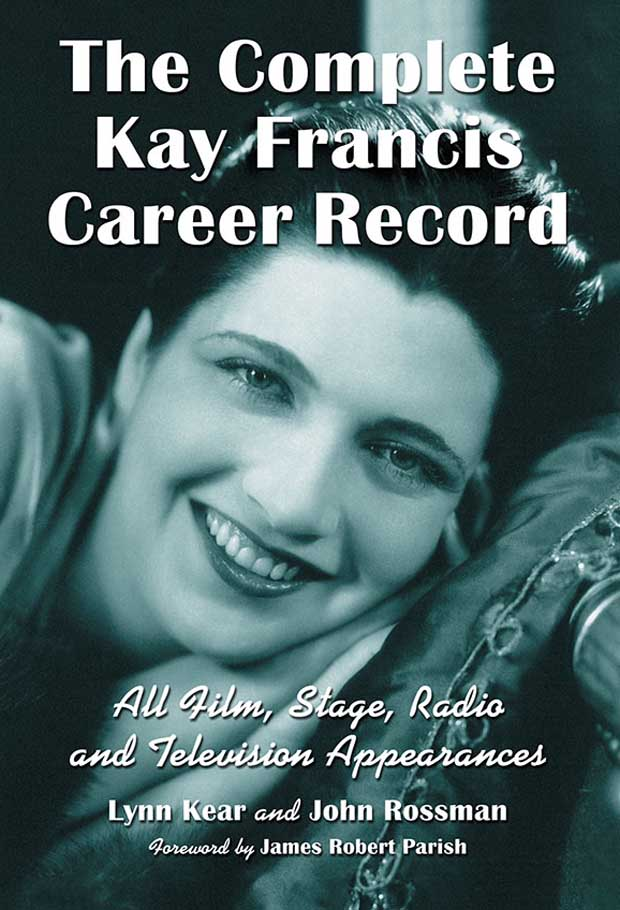 The Complete Kay Francis Career