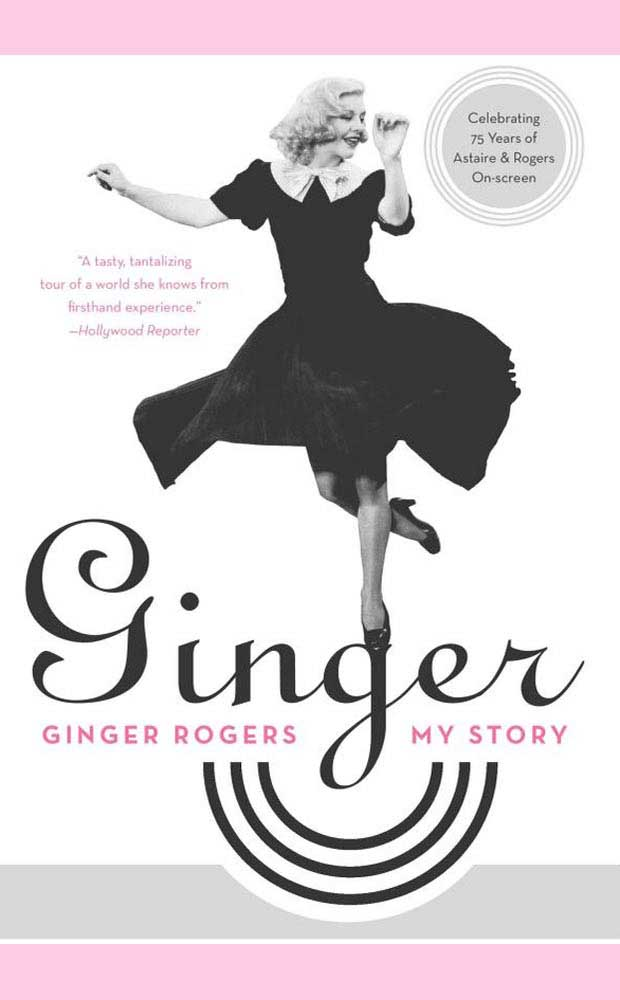 Ginger Rogers My Story - Biography