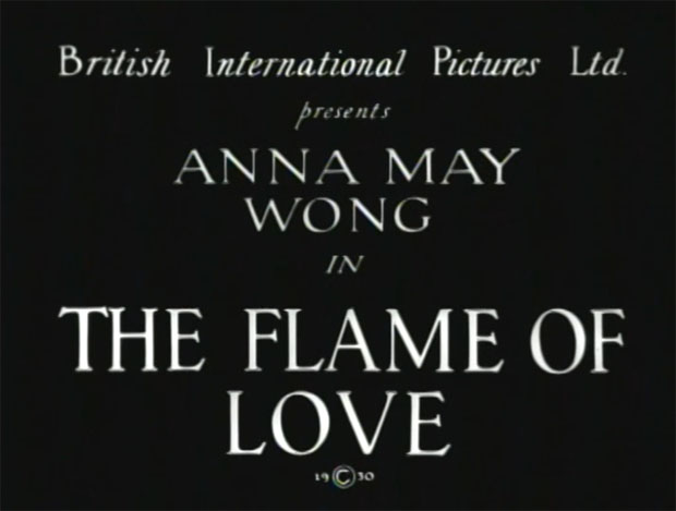 The Flame of Love starring Anna May Wong